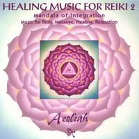 Aeoliah | Music for Healthy Living | REIKI WELLNESS RELAXATION MUSIC